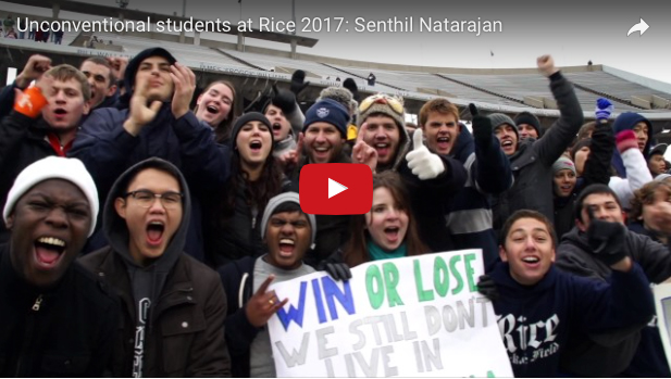 Unconventional students at Rice 2017: Senthil Natarajan